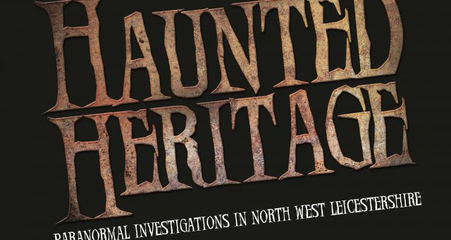 Paranormal Ghost Walk – Bosworth Battlefield