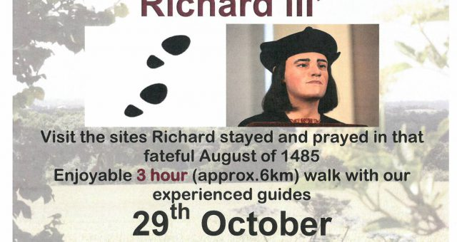 In the Footsteps of Richard III – SOLD OUT