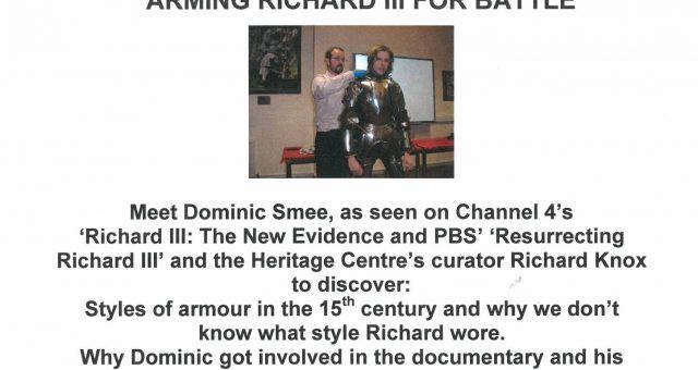 Arming Richard III for Battle
