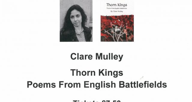 Clare Mulley – Thorn Kings: Poems from English Battlefields
