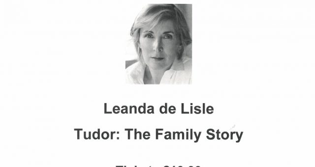 Leanda de Lisle Talk – Tudor: The Family Story