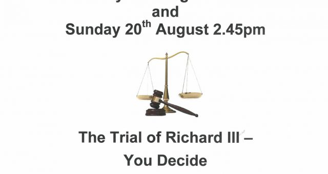 The Trial of Richard III: You Decide