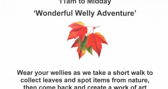 Wonderful Welly Adventure
