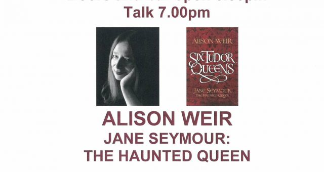 Alison Weir Talk – Jane Seymour: The Haunted Queen SOLD OUT