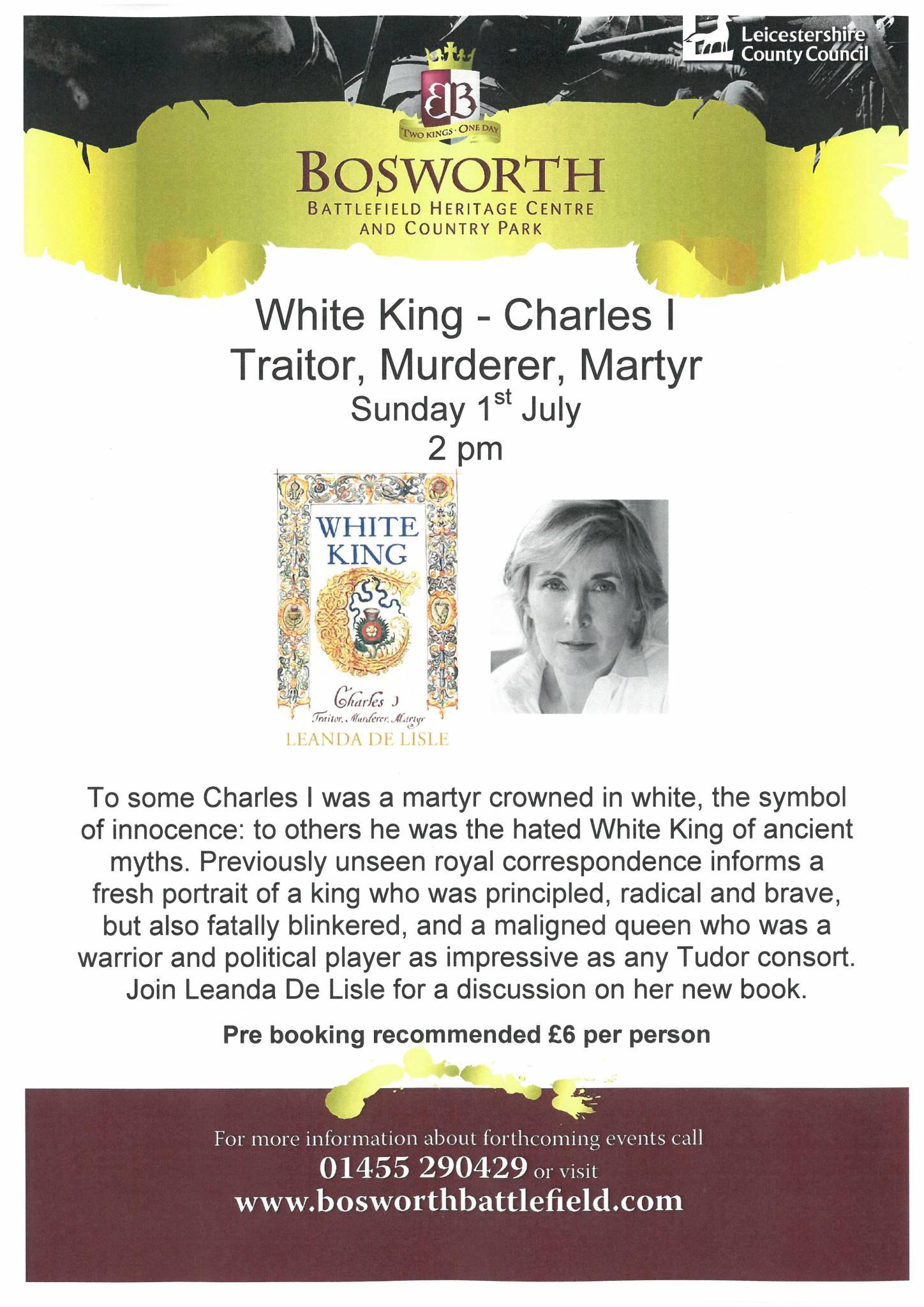 Leanda de Lisle Talk: White King - Charles I  Traitor, Murderer, Martyr