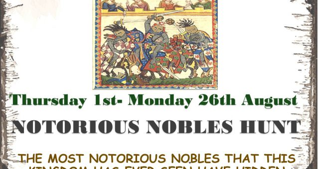 Notorious Nobles Hunt