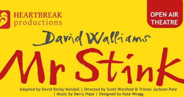 "Heartbreak Productions Present: David Walliams ""Mr Stink""- POSTPONED"