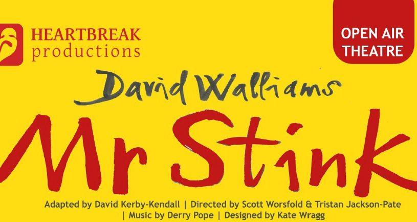 "Heartbreak Productions Present: David Walliams ""Mr Stink"""