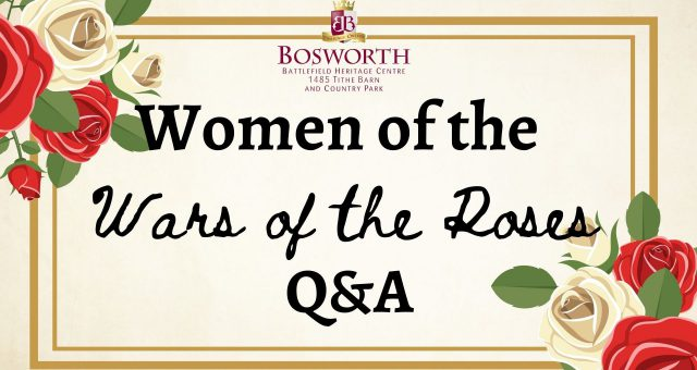 Medieval Medley -Women of The Wars of the Roses Online Q&A