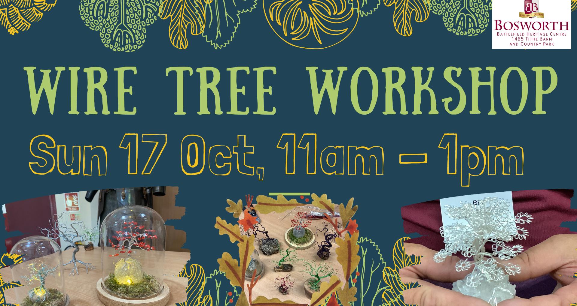 Wire Tree Workshop